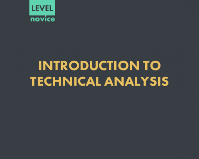 INTRODUCTION TO TECHNICAL ANALYSIS