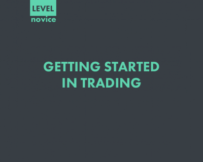GETTING STARTED IN TRADING