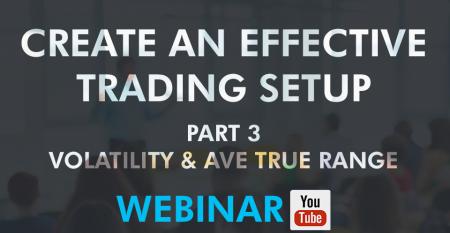 effective trading setup – VOLATILITY